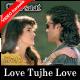 Love Tujhe Love Main Karta Hoon - Mp3 + VIDEO Karaoke - Barsaat - 1995 - Kumar Sanu