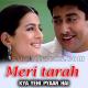 Meri Tarah Tum Bhi Kabhi - Karaoke Mp3 - Kya Yehi Pyaar Hai - 2002 - Kumar Sanu