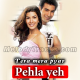 Pehla Yeh Pehla Pyar - Karaoke Mp3 - Kumar Sanu - Tera Mera Pyar - 2004