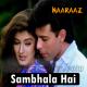Sambhala Hai Maine Bahut Apne Dil Ko - Karaoke Mp3 - Ver 2 - Naaraaz - 1994 - Kumar Sanu