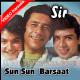 Sun Sun Sun Barsaat Ki Dhun - Mp3 + VIDEO Karaoke - Ver 2 - Sir - 1993 - Kumar Sanu