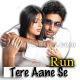 Tere Aane Se Aaye Tere Jane Se - Karaoke Mp3 - Run - 2004 - Kumar Sanu