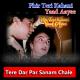 Tere Dar Par Sanam Chale Aaye - Karaoke Mp3 - Phir Teri Kahani Yaad Aaye - 1993 - Kumar Sanu