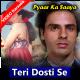 Teri Dosti Se - Mp3 + VIDEO Karaoke - Pyaar Ka Saya - 1991 - Kumar Sanu
