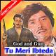 Tu Meri Ibteda Hai - Mp3 + VIDEO Karaoke - God And Gun - 1995 - Kumar Sanu