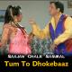 Tum To Dhokebaaz Ho - Karaoke Mp3 - Kumar Sanu - Saajan Chale Sasural - 1996