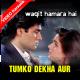 Tumko Dekha Aur - Mp3 + VIDEO Karaoke - Waqt Hamara Hai - 1993 - Kumar Sanu
