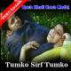 Tumko Sirf Tumko - Mp3 + VIDEO Karaoke - Kuch Khatti Kuch Meethi - 2001 - Kumar Sanu