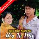 Wo To Hai Albela - Mp3 + VIDEO Karaoke - Kabhi Haan Kabhi Naa - 1994 - Kumar Sanu - Devaki Pandit