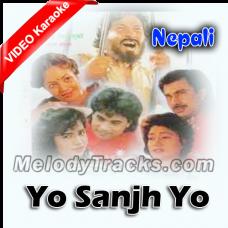 Yo Sanjh Yo Subash - Mp3 + VIDEO Karaoke - Sadhna - Udit - Kumar Sanu - Nipali - 1994