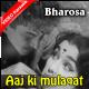 Aaj ki mulaqat bas itni - Mp3 + VIDEO Karaoke - Mahendra Kapoor - Bharosa 1963