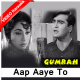 Aap Aaye To Khayal - Mp3 + VIDEO Karaoke - Mahendra Kapoor - Gumrah 1963