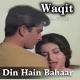 Din Hain Bahaar Ke - Karaoke Mp3 - Mahendra Kapoor - Waqt 1965