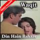 Din Hain Bahaar Ke - Mp3 + VIDEO Karaoke - Mahendra Kapoor - Waqt 1965