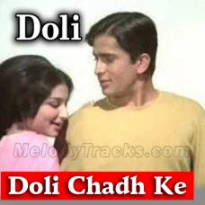 Doli Chadh Ke Dulhan Sasural - Karaoke Mp3 - Mahendra Kapoor - Doli - 1969