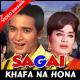 Khafa Na Hona Agar Mai - Mp3 + VIDEO Karaoke - Mahendra Kapoor - Sagai 1966
