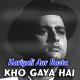 Kho gaya hai mera pyaar - Karaoke Mp3 - Mahendra Kapoor - Hariyali Aur Raasta