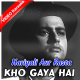 Kho gaya hai mera pyaar - Mp3 + VIDEO Karaoke - Mahendra Kapoor - Hariyali Aur Raasta