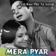 Mera pyar wo hai - Karaoke Mp3 - Mahendra Kapoor - Ye raat phir na aayegi