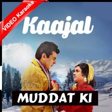Muddat Ki Tamannaon Kaa Sila - Mp3 + VIDEO Karaoke - Mahendra Kapoor - Kaajal 1965