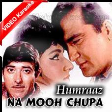 Na Mooh Chupa Ke Jiyo - Mp3 + VIDEO Karaoke - Mahendra Kapoor - Hamraaz 1967