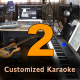 Two Customized Karaoke - High Quality