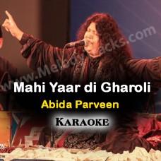 Mahi yaar di gharoli - Karaoke Mp3 - Abida Parveen