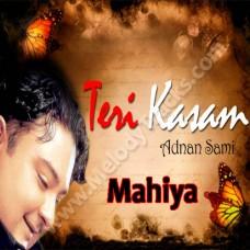Mahiya - Karaoke Mp3 - Adnan Sami - Teri Kasam