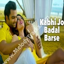 Kabhi Jo Badal Barse - Karaoke Mp3 - Jackpot (2013) - Arijit Singh