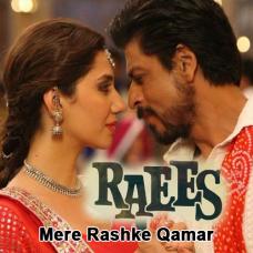 Mere Rashke Qamar - Karaoke Mp3 - Raees - Arijit Singh