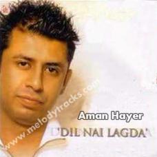 Soniye dil nai lagda - Karaoke Mp3 - Aman Hayer - Sanober Kabir
