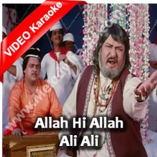 Allah Hi Allah Ali Ali - Mp3 + VIDEO Karaoke - Mohammad Aziz - Kala Dhanda Gore Log