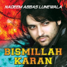 Bismillah Karan - With Alaap - Mp3 + VIDEO Karaoke - Nadeem Abbas