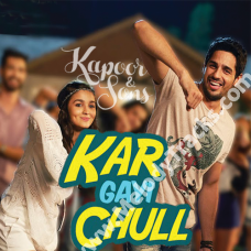 Kar gayi chull - Kapoor And Sons - Karaoke Mp3 - Badshah - Fazilpuria - Sukriti Kakkar - Neha Kakkar
