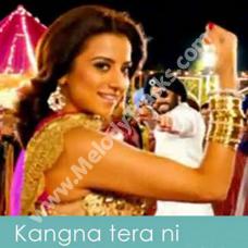 Kangna tera ni - Karaoke Mp3 - Master Rakesh - Char Din Ki Chandni