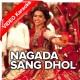 Nagada Sang Dhol - Mp3 + VIDEO Karaoke - Shreya Ghoshal