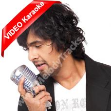 Dekho Na - Mp3 + VIDEO Karaoke - Sonu Nigam & Sunidhi