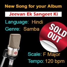 SOLD-OUT - Jeevan Ek Sangeet Ki Tarah hai - New Ready Made Song available to purchase