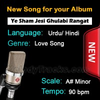 Ye Sham jesi Gulabi Rangat - New Ready Made Song available to purchase